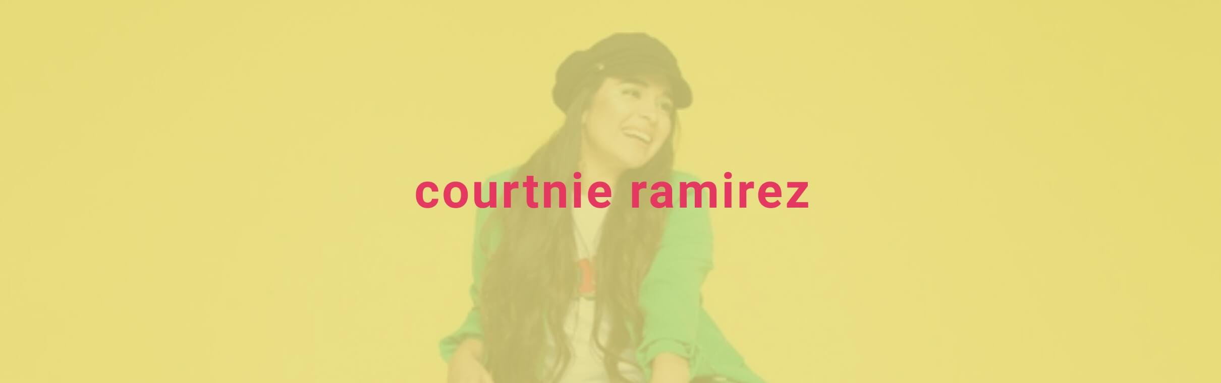 Courtnie Ramirez