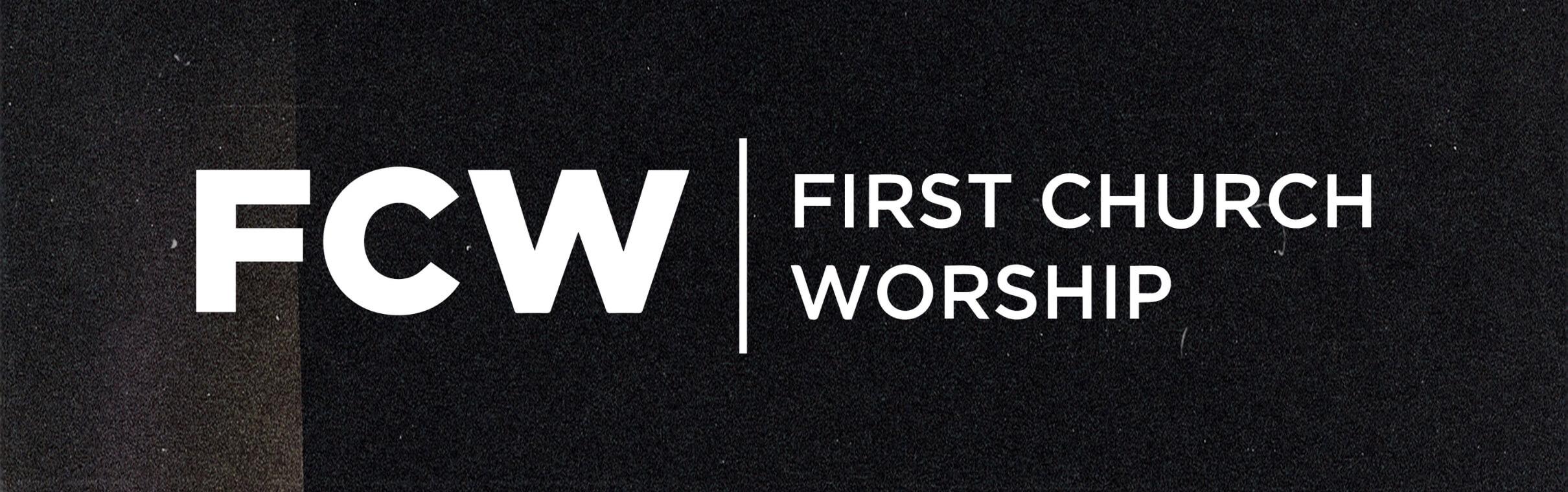 First Church Worship