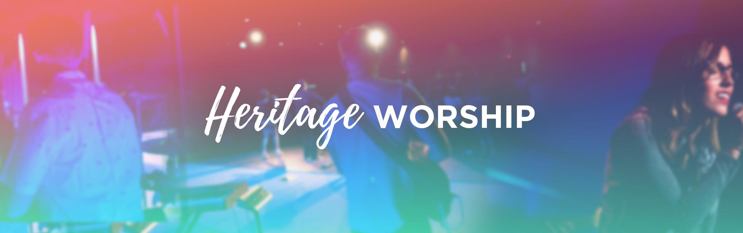 Heritage Worship