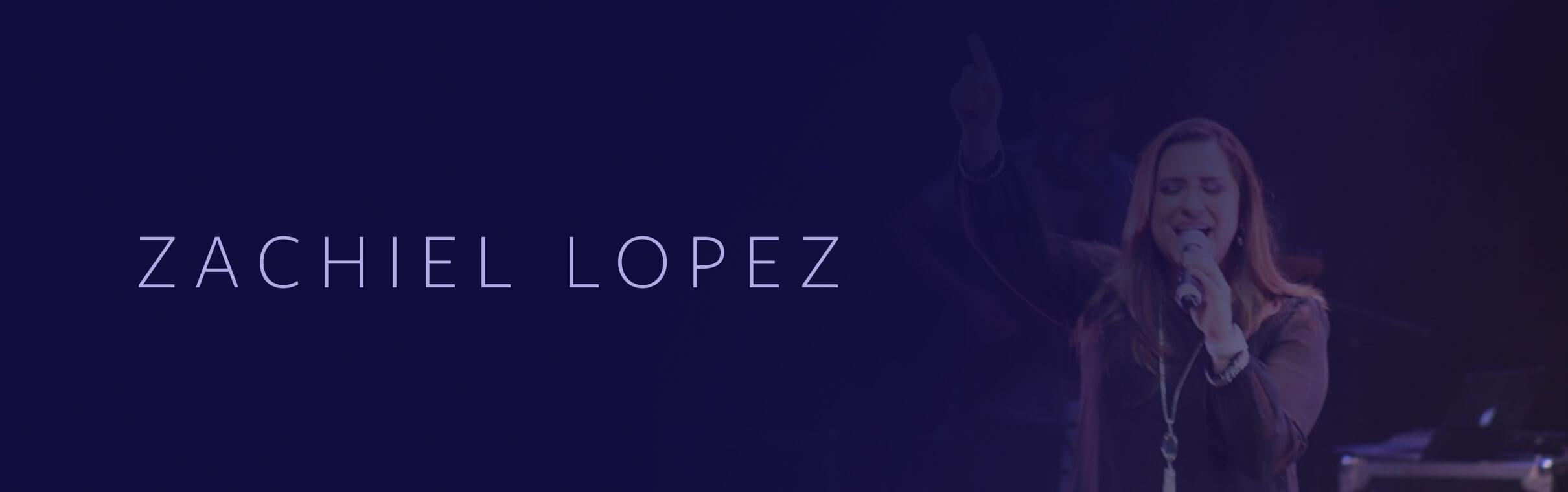 Zachiel Lopez
