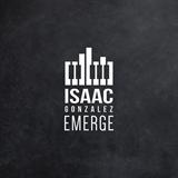 Emerge Isaac Gonzalez
