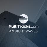 Ambient Waves MultiTracks.com