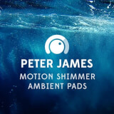 Motion Shimmer Ambient Pads Peter James