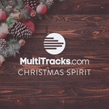Christmas Spirit MultiTracks.com
