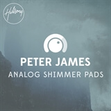 Analog Shimmer Pads+ Peter James