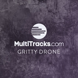 Gritty Drone MultiTracks.com