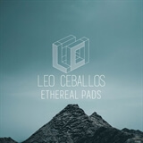 Ethereal Pads Leo Ceballos