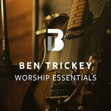 Worship Essentials Ben Trickey
