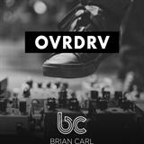 OVRDRV Brian Carl
