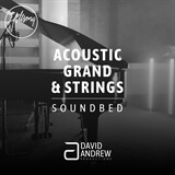 Acoustic Grand & Strings Soundbed David Andrew