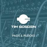 Pads & Plucks Tim Gosden