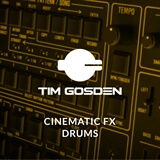 Cinematic FX Drums Tim Gosden