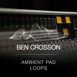 Ambient Pad Loops Ben Crosson