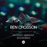 Rhodes Ambient Soundbed - Db Ben Crosson