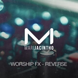 Worship FX - Reverse Mari Jacintho
