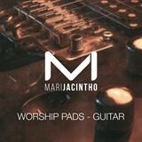 Worship Pads - Guitar Mari Jacintho