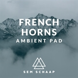 French Horns Ambient Pad Sem Schaap