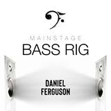 Bass Rig Daniel Ferguson