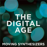 Moving Synthesizers The Digital Age