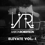 Elevate Vol. 1 Aaron Robertson