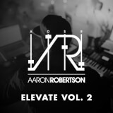 Elevate Vol. 2 Aaron Robertson