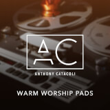 Warm Worship Pads Anthony Catacoli