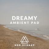 Dreamy Ambient Pad Sem Schaap