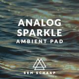 Analog Sparkle Ambient Pad Sem Schaap