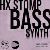 HX Stomp Synth Bass Daniel Ferguson