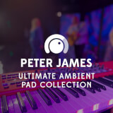 Ultimate Ambient Pad Collection Peter James