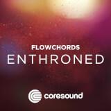 Enthroned - FlowChords Coresound