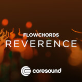 Reverence - FlowChords Coresound