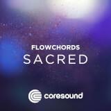 Sacred - FlowChords Coresound