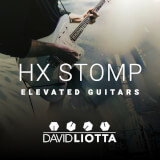 HX STOMP: Elevated Guitars David Liotta