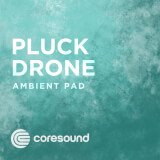 Pluck Drone Coresound