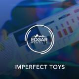 Imperfect Toys Edgar Mantilla