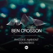 Rhodes Ambient Soundbed - Bb