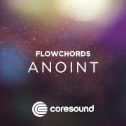 Anoint - Flowchords
