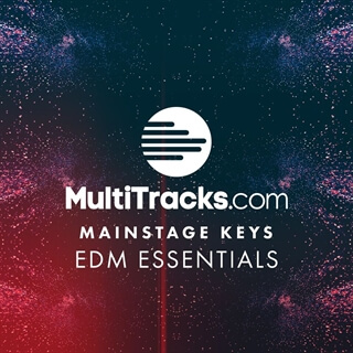 MainStage Keys - EDM Essentials | MultiTracks
