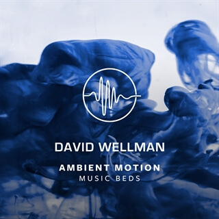 Ambient Motion - 1 - Music Beds