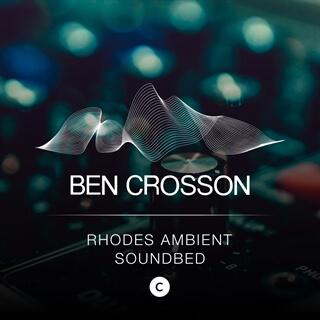 Rhodes Ambient Soundbed - C