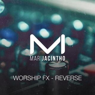 Worship FX - Reverse