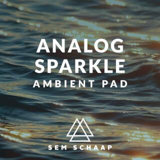 Analog Sparkle Ambient Pad