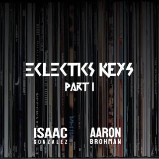Eclectics Keys Part I