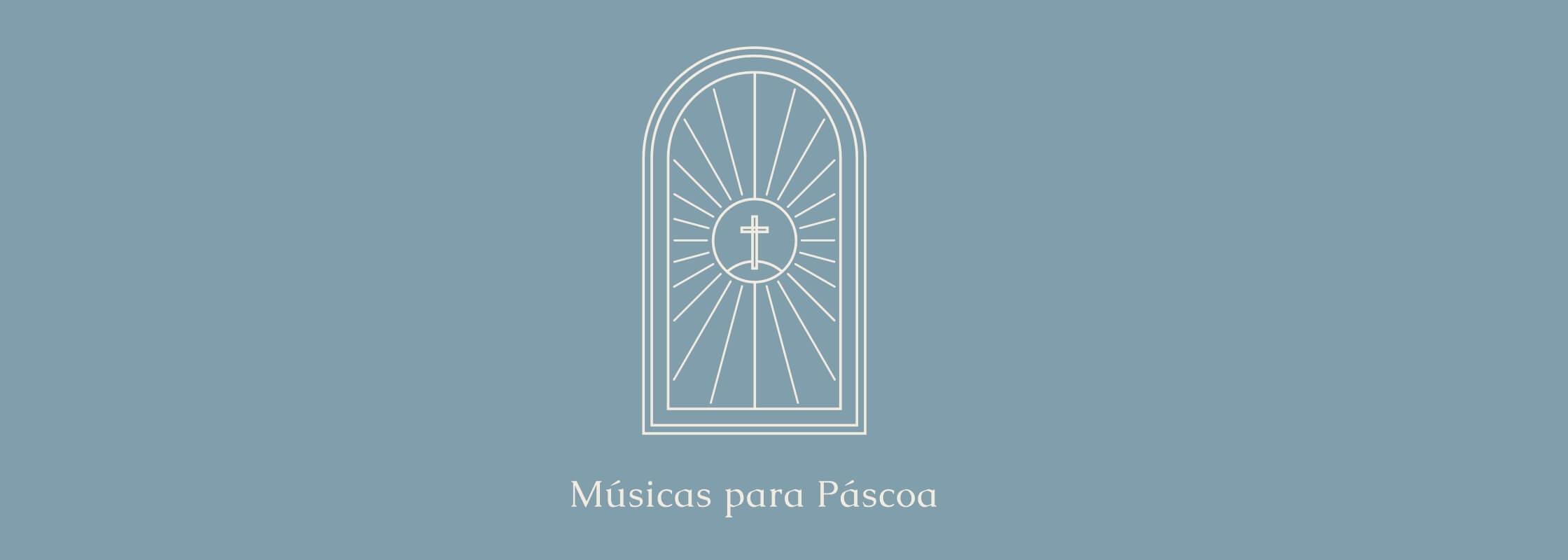 Músicas para Páscoa
