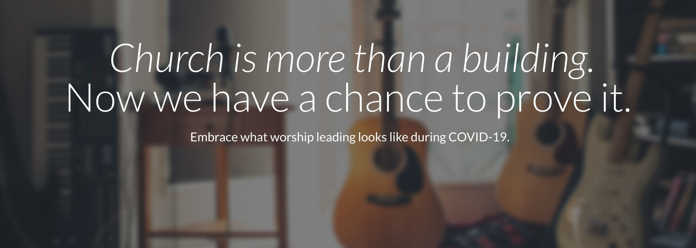 Church is more than a building.