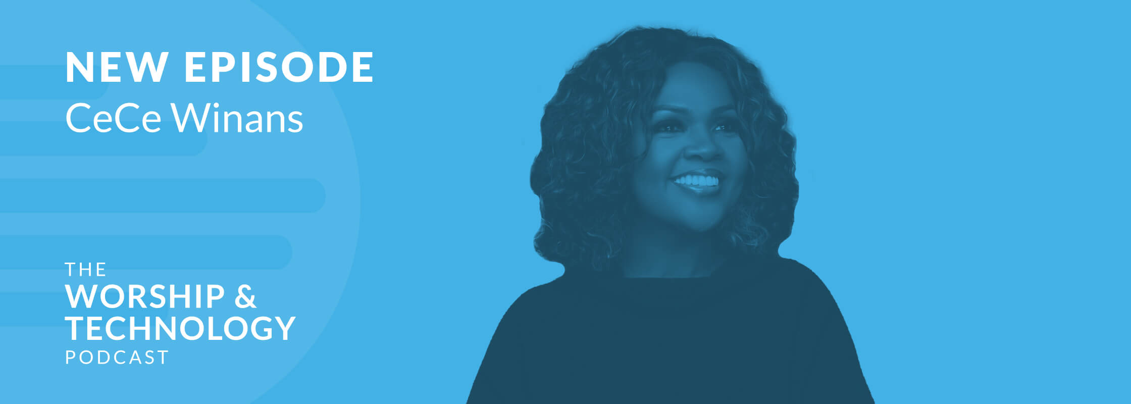 NEW Podcast Episode with CeCe Winans