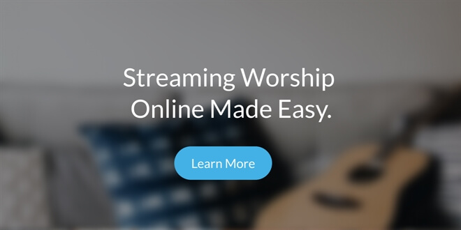 streaming worship made easy