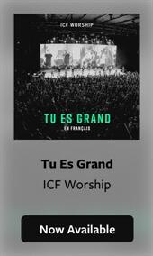Tu es grand - ICF Worship (FR)