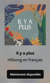 Il y a plus - Hillsong en français